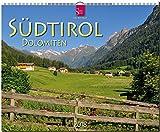 SÜDTIROL - DOLOMITEN: Original Stürtz-Kalender 2018 - Großformat-Kalender 60 x 48 cm -