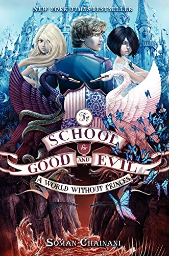 The School for Good and Evil 02: A World without Princes