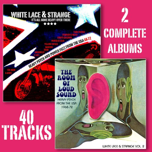 Lace Volle Rock (It's All Gone Heavy Over There/The Room of Loud Sound - White Lace & Strange, Vol. 1 & 2(Remastered))