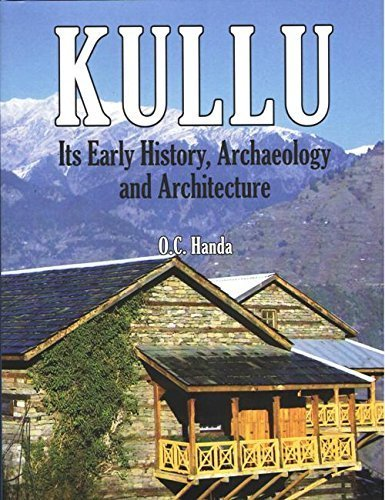 Kullu: Its Early History, Archaelogy and Architecture
