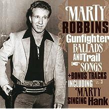 Gunfighter Ballads and..