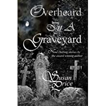 Overheard In A Graveyard