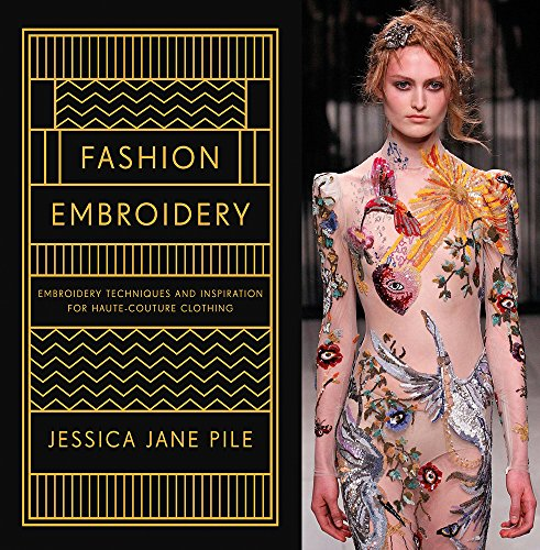 Fashion Embroidery Techniques Inspiration Clothing