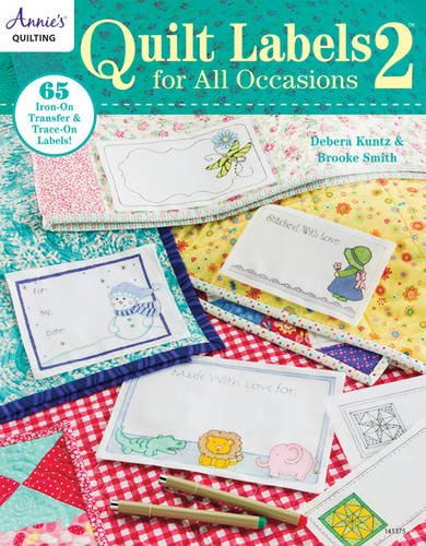 Quilt Labels for All Occasions 2 (Quilt Labels 2)