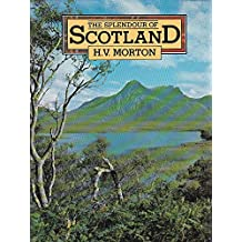 The splendour of Scotland
