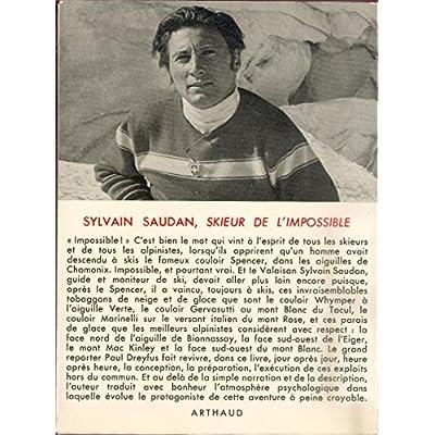 Free Sylvain Saudan Skieur De L Impossible Pdf Download Enyinnayadalibor