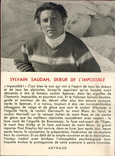 Sylvain saudan, skieur de l'impossible