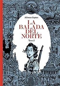 La balada del norte. Tomo 2 par Alfonso Zapico