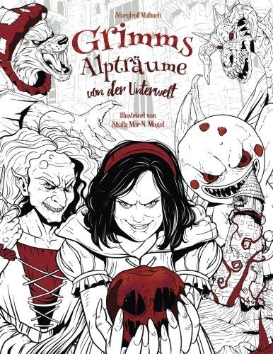 Grimms Alpträume von der Unterwelt: Malbuch für Erwachsene (Horror, Halloween, Märchen, Gebrüder Grimm)
