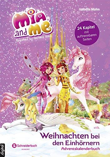 Mia and me - Weihnachten bei den Einhörnern: Adventskalenderbuch