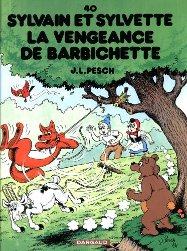 Sylvain et Sylvette - tome 40 - Vengeance de Barbichette (La)