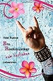 Ein Rockmusiker zum Verlieben (Zum-Verlieben-Reihe) von Violet Truelove