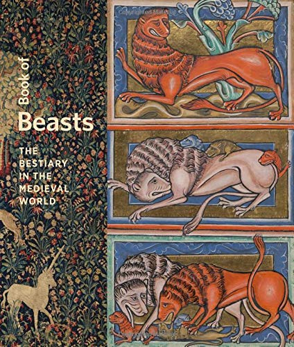 Book of Beasts: The Bestiary in the Medieval World - Choir Stall