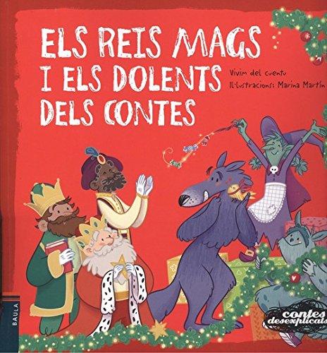 Els Reis Mags i els dolents dels contes (Contes desexplicats)