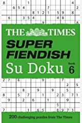 The Times Super Fiendish Su Doku Book 6: 200 challenging puzzles from The Times (The Times Super Fiendish) Paperback