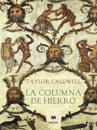 La columna de hierro (Nueva Historia) (Spanish Edition)