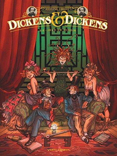 Dickens & Dickens (2) : Jeux de miroir