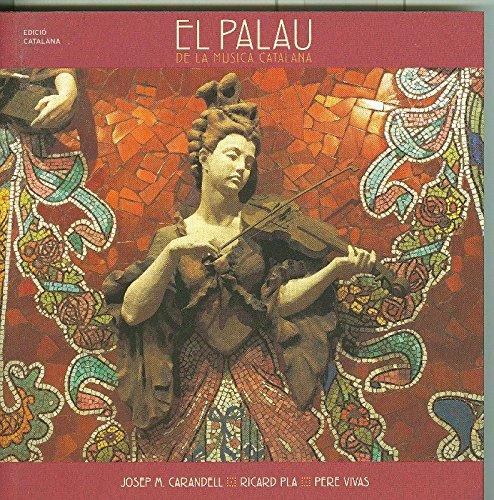 El Palau de la Musica Catalana (Musica De La Catalana Palau)