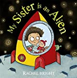 My Sister is an Alien!