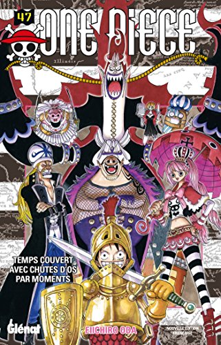 One Piece - Édition originale - Tome 47 : Temps couvert avec chutes d'os par moments