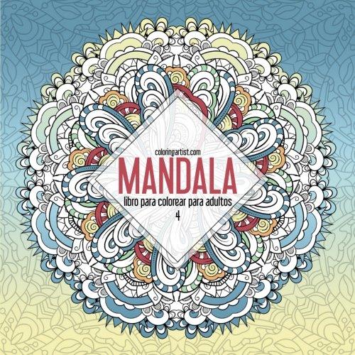 Mandala libro para colorear para adultos 4: Volume 4