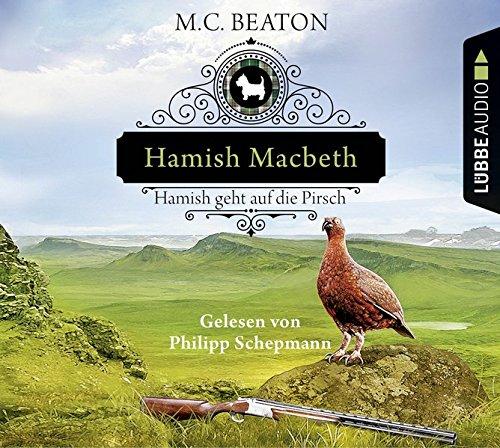 Hamish Macbeth geht auf die Pirsch: Kriminalroman. (Schottland-Krimis, Band 2)
