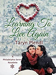 Learning to Live Again (Philadelphia Series Book 4) (English Edition)