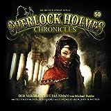 Sherlock Holmes Chronicles 50: Der verbrauchte Talisman