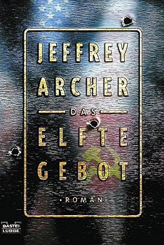 Das elfte Gebot (Allgemeine Reihe. Bastei Lübbe Taschenbücher)