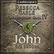 John - Die Brüder (Die Hüter der Rose 1)