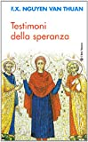 Image de Testimoni della speranza. Esercizi spirituali tenuti alla presenza di Ss. Giovanni Pa