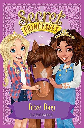 Prize Pony: Book 6 (Secret Princesses)