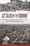 Attack on the Somme - 1st Anzac Corps...