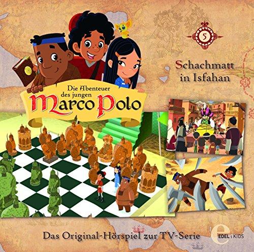 Die Abenteuer des jungen Marco Polo - Hörspiel, Vol. 5: Schachmatt in Isfahan