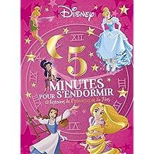 5 minutes pour s'endormir : 12 histoires de princesses et de fées