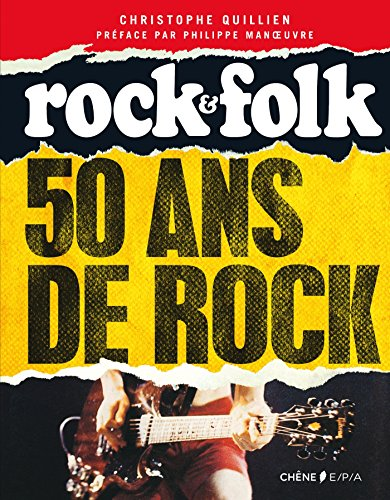 50 ans de rock - Rock & Folk