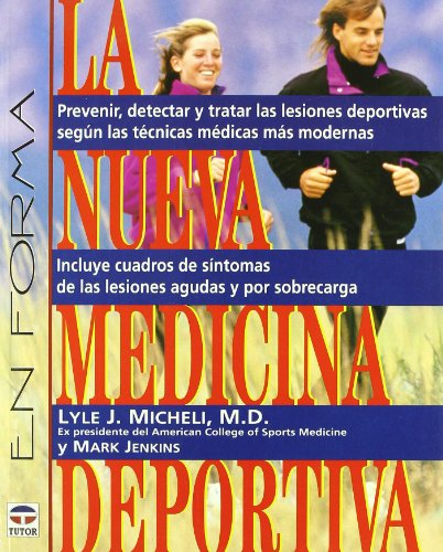 La Nueva Medicina Deportiva por Lyle J. Michelli