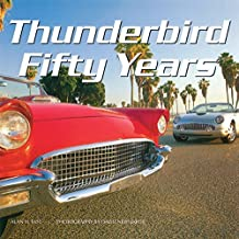 Thunderbird Fifty Years by Alan Tast (2015-04-15)