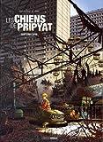 Les chiens de pripyat T1