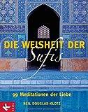 Die Weisheit der Sufis