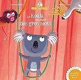 Mamie Poule raconte, tome 10 : Le Koala qui disait des gros mots