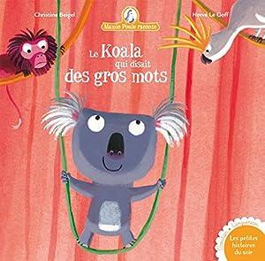 """Afficher """"Mamie Poule raconte n° 10 Le koala qui disait des gros mots"""""""