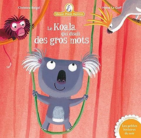 Mamie Poule raconte, tome 10 : Le Koala qui disait