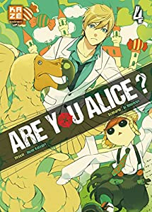 Are you Alice ? Edition simple Tome 4