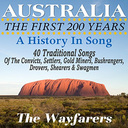 Australia's First 200 Years In Song