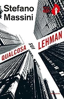 Qualcosa sui Lehman di [Massini, Stefano]