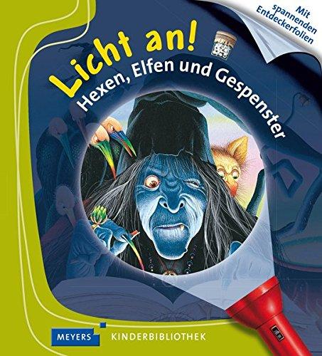 Hexen, Elfen und Gespenster: Licht an! 18