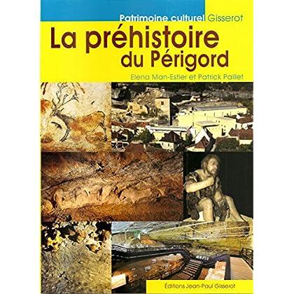 La préhistoire du Périgord