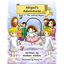 Abigail's Adventures - A supernatural Seer journey with Angels: The journey begins (English Edition)