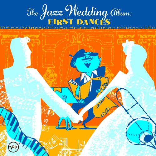 The Wedding Jazz Album: First ...